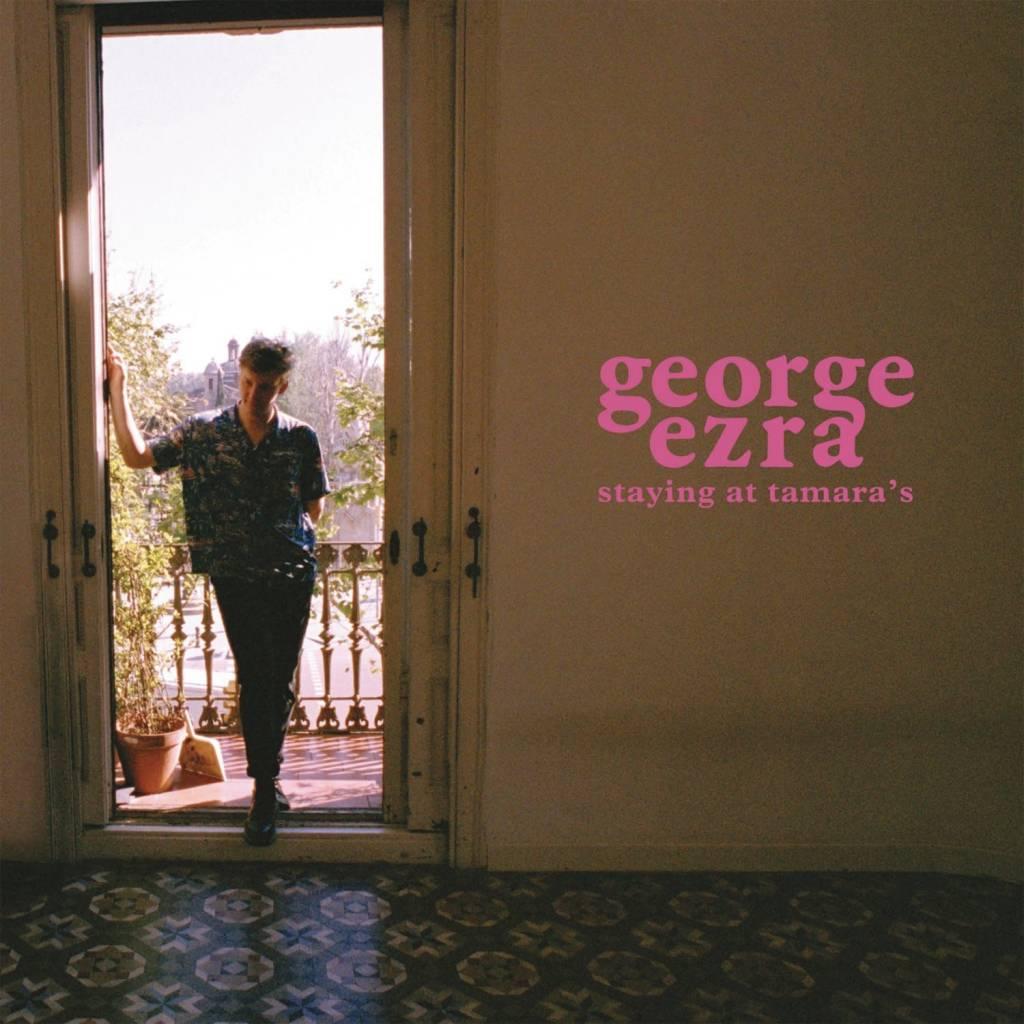 George Ezra – Staying At Tamara's
