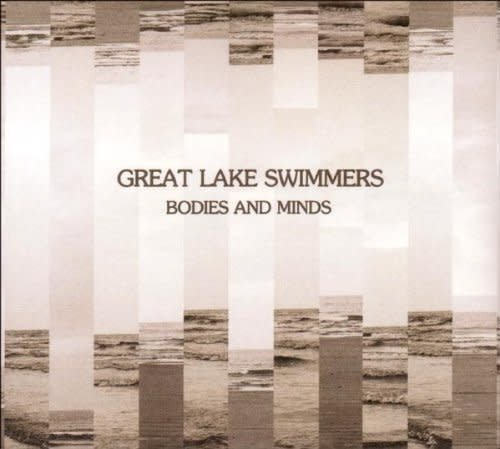 Great Lake Swimmers - Bodies And Minds