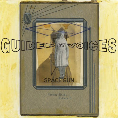 Guided By Voices ‎– Space Gun