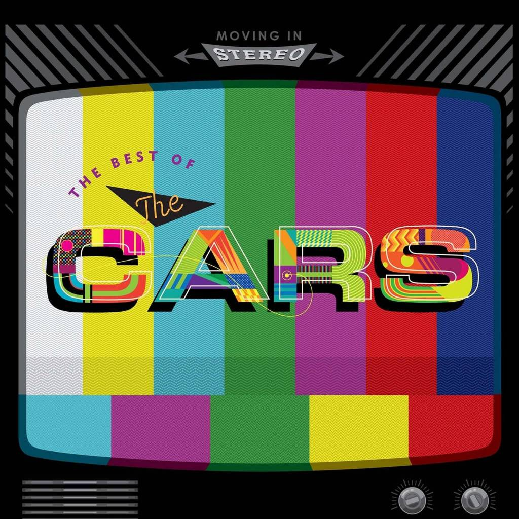 Cars – Moving In Stereo: The Best Of The Cars
