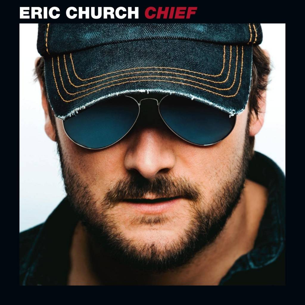 Eric Church ‎– Chief