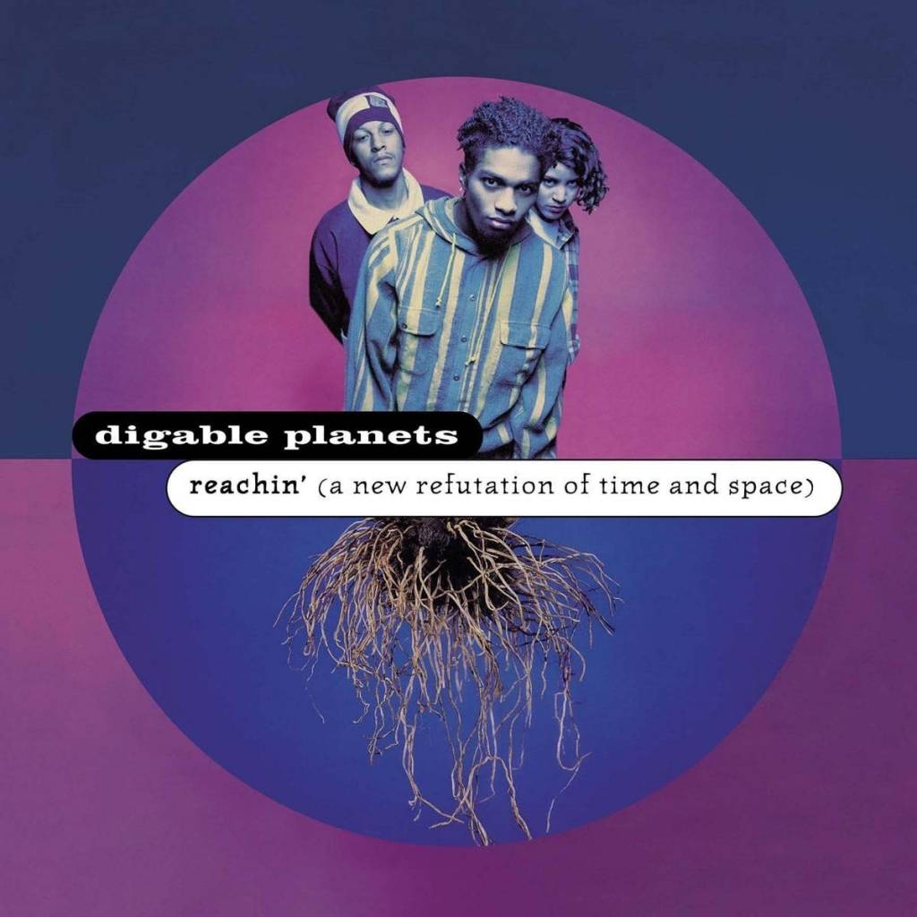 Digable Planets ‎– Reachin' (A New Refutation Of Time And Space)
