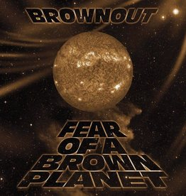 Brownout – Fear Of A Brown Planet