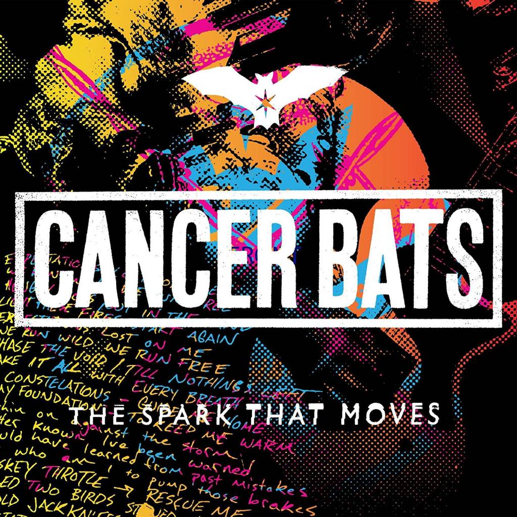 Cancer Bats ‎– The Spark That Moves