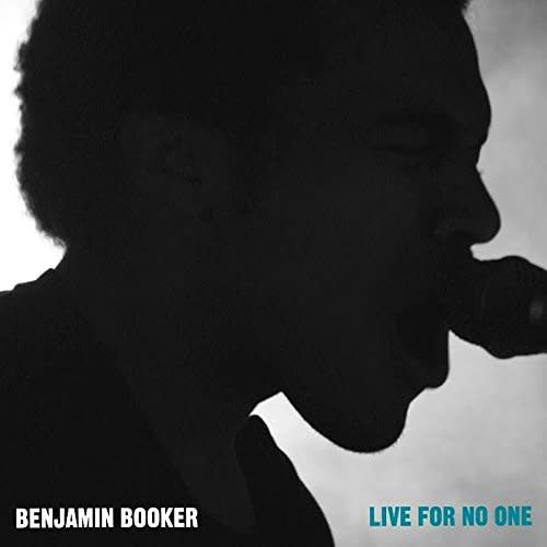 Benjamin Booker - Live For No One