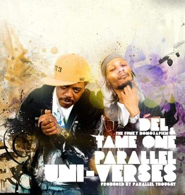 Del The Funky Homosapien & Tame One ‎– Parallel Uni-Verses