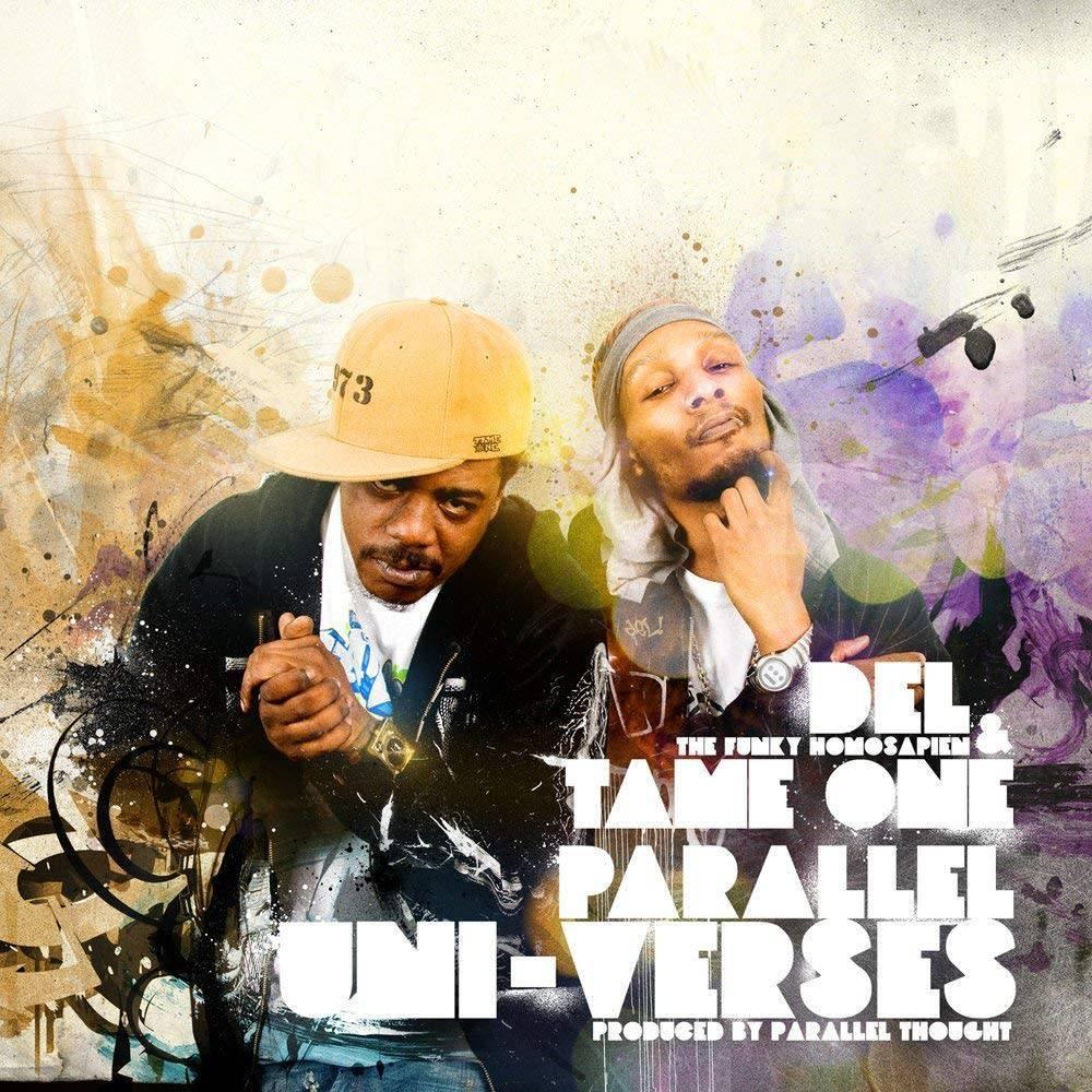Del The Funky Homosapien & Tame One – Parallel Uni-Verses