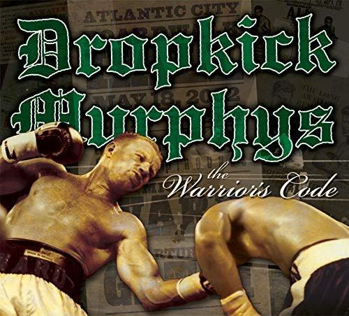 Dropkick Murphys – The Warrior's Code