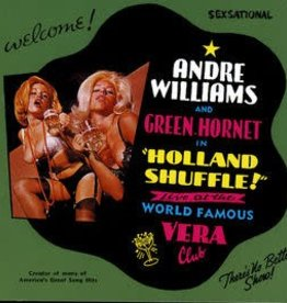 Andre Williams & Green Hornet – Holland Shuffle - Live At The World Famous Vera Club