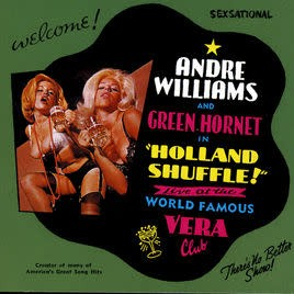 Andre Williams & Green Hornet ‎– Holland Shuffle - Live At The World Famous Vera Club