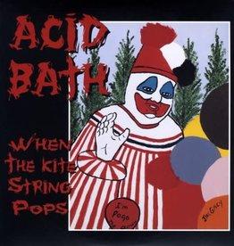 Acid Bath - When The Kite String Pops