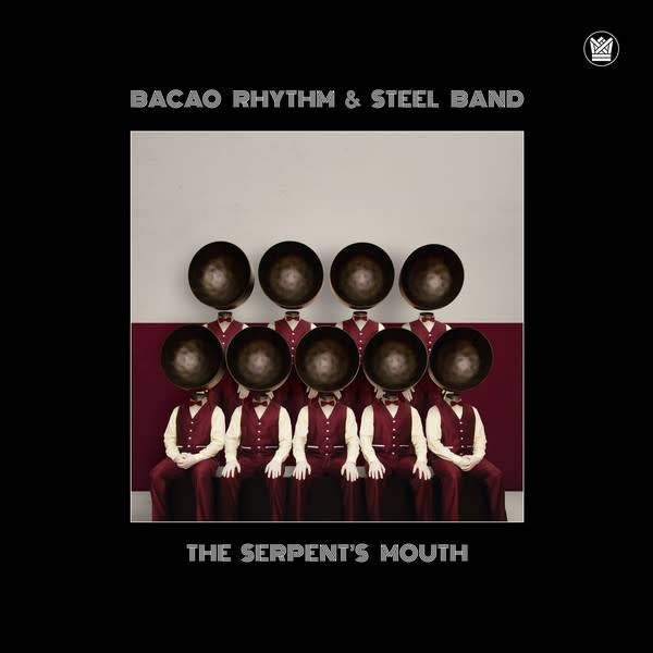 Bacao Rhythm & Steel Band – The Serpent's Mouth