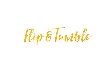 FLIP & TUMBLE