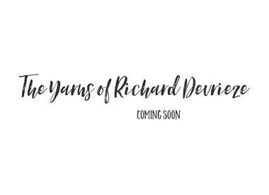 THE YARNS OF RHICHARD DEVRIEZE