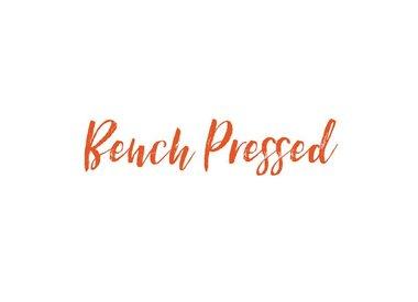 BENCH PRESSED