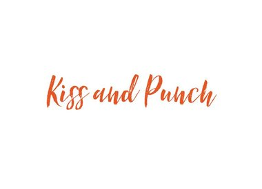 KISS AND PUNCH