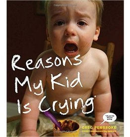 Penguin/Random House Books:  Reasons My Kid Is Crying