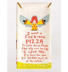 Blue Q Dish Towel-I Want a F*cking Pizza
