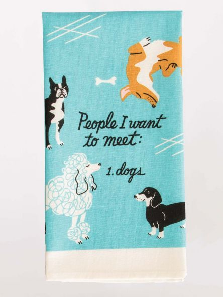 Blue Q Dish Towel-People to Meet:Dogs