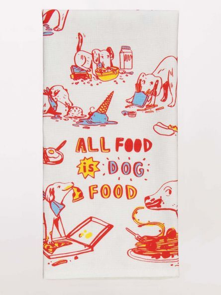 Blue Q Dish Towel- All Food Is Dog Food