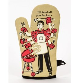 Blue Q Oven Mitt- Feed You F*ckers
