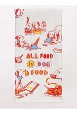 Blue Q Dish Towel- All Food Is Dog Food