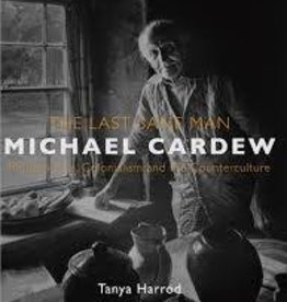 Michael Cardew: The Last Sane Man