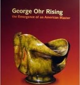 George Ohr Rising: The Emergence of an American Master