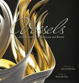 Jennifer McCurdy Vessels: A Conversation in Porcelain and Poetry