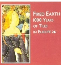 Fired Earth: 1000 Years of Tiles in Europe