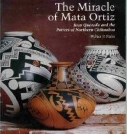 The Miracle of Mata Ortiz (Paperback)