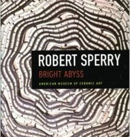 Robert Sperry: Bright Abyss (Hardcover)