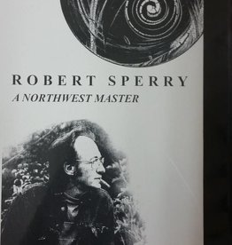 Robert Sperry: A Northwest Master