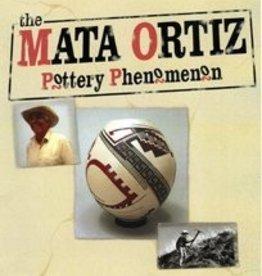 Mata Ortiz: Pottery Phenomenon