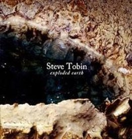 Steve Tobin: Exploded Earth