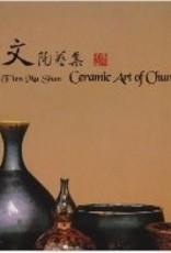 Ceramic Art of Chun Wen Wang