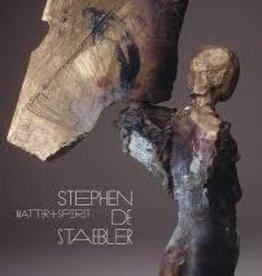 Matter and Spirit: Stephen De Staebler