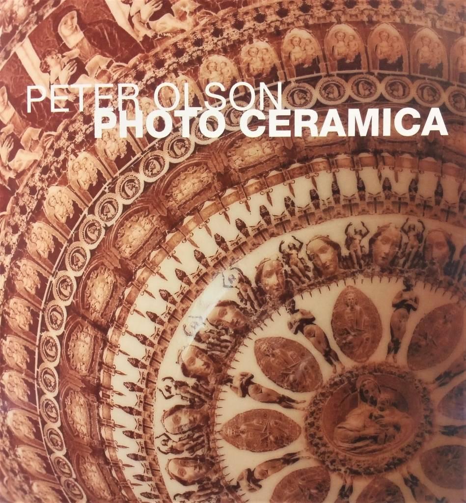 Peter Olson: Photo Ceramica