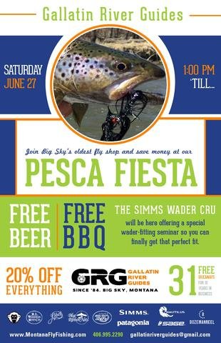 Twenty four hours away from Pesca Fiesta Big Sky fly fishing party
