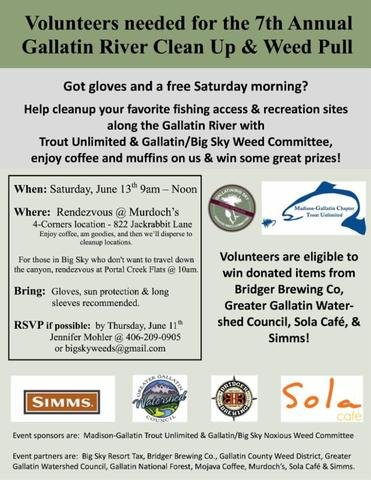This Saturday!!! Madison Gallatin Trout Unlimited Gallatin River Clean Up & Weed Pull