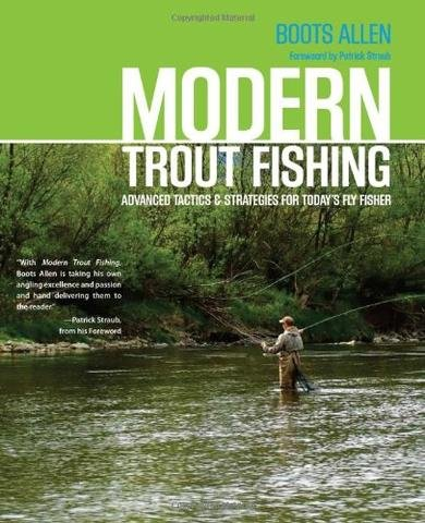 Modern Trout Fishing by Boots Allen
