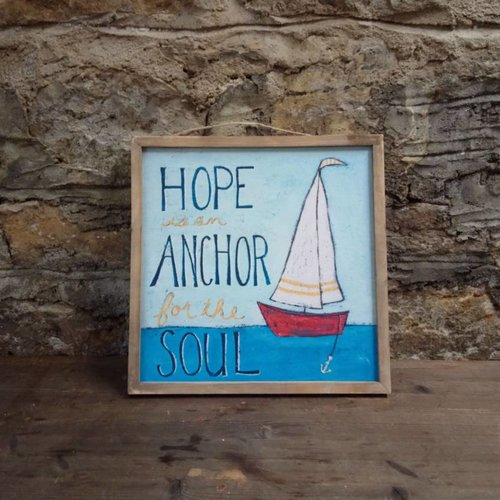 Hope is an Anchor Sign