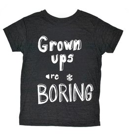 Orangeheat Grown Ups Are Boring T-Shirt