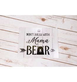 Ganz Dont Mess With Mama Bear