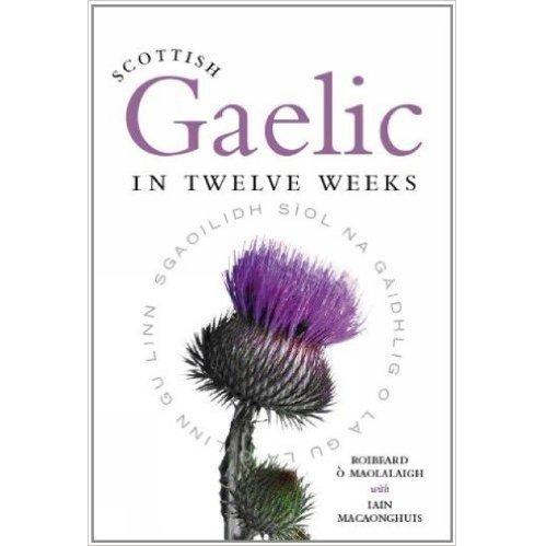Book Book: Scottish Gaelic in 12 Weeks