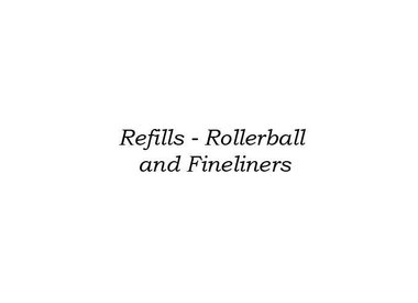 REFILLS - ROLLERBALL AND FINELINER