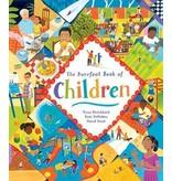 BAREFOOT BOOKS The Barefoot Book of Children