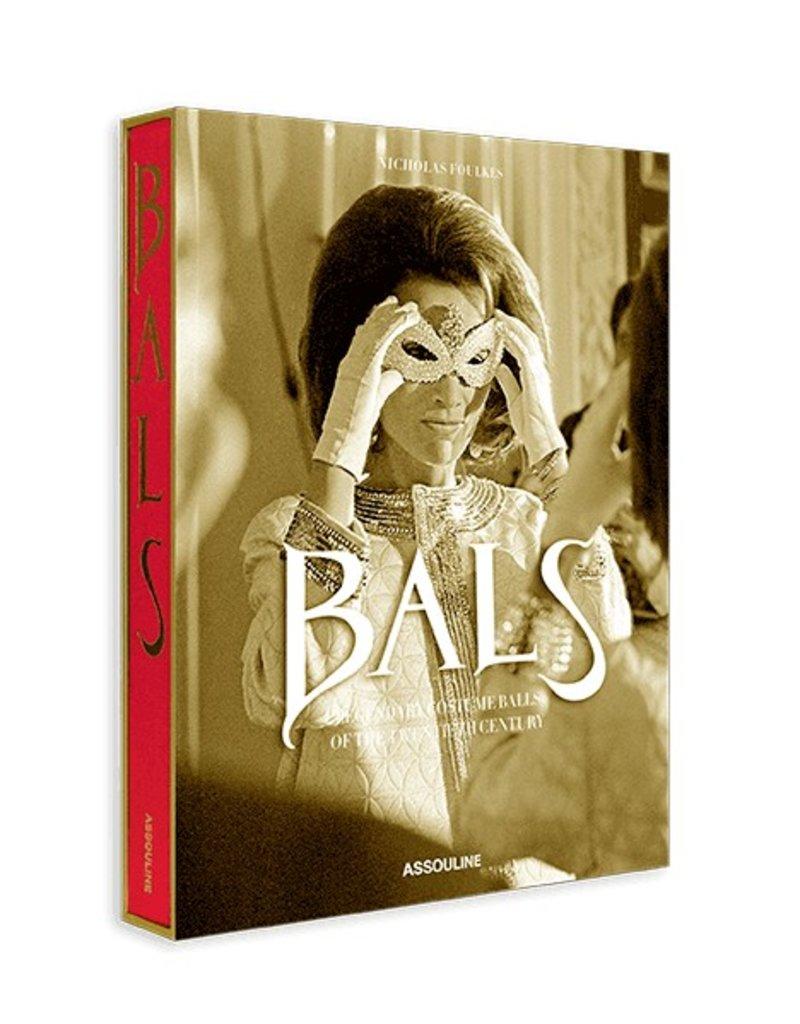 Bals: Legendary Costume Balls of the Twentieth Century (Legends)