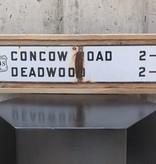 Concow Road Deadwood Sign *CS*