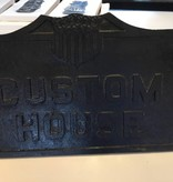 Custom House Iron Sign *CS*